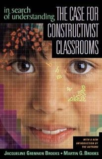 "January: ""The Case for Constructivist Classrooms"""