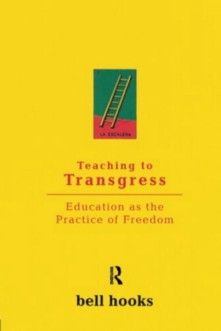 August: Teaching to Transgress by bell hooks