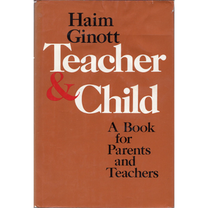 January: Teacher & Child by Haim Ginott