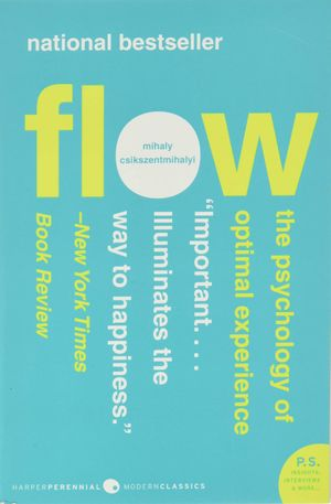 March: Flow - The Psychology of Optimal Experience